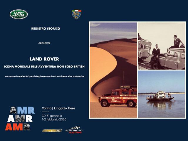 Land Rover icona mondiale dell'avventura non solo british